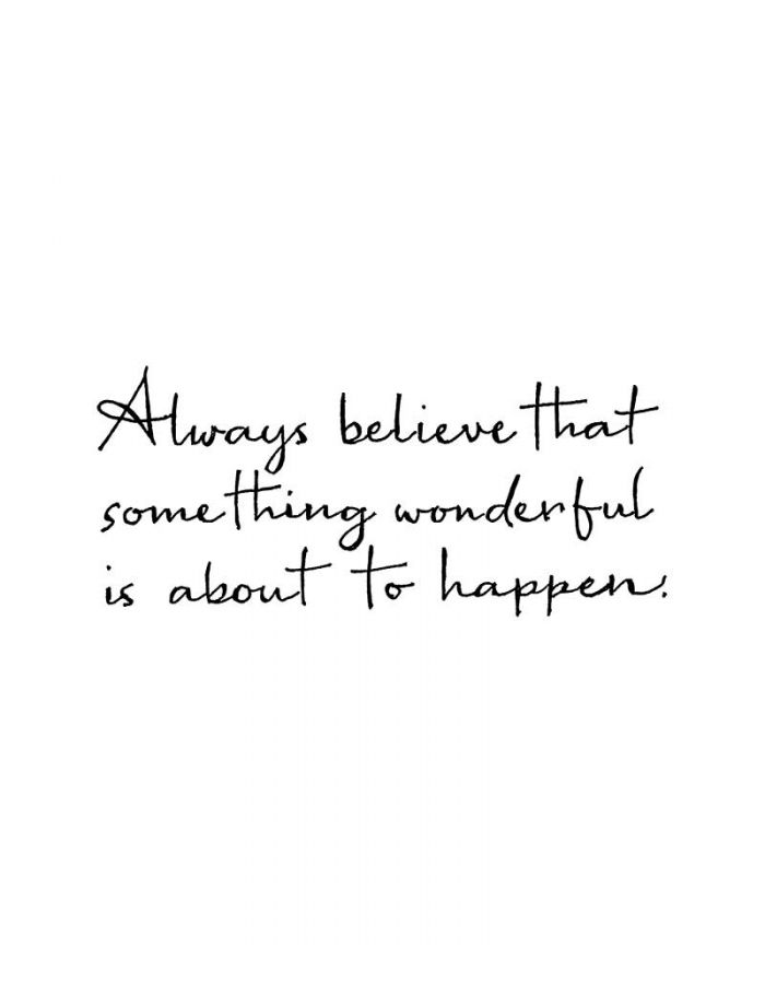 Always Believe That Something Wonderful - D10904