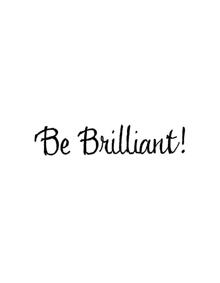 Be Brilliant - BB10775
