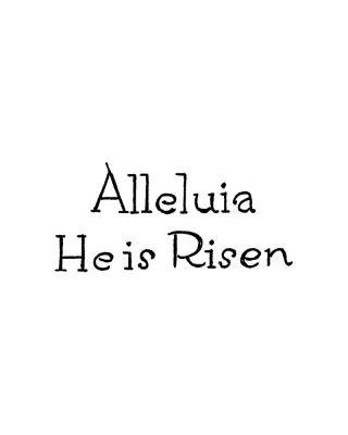 Alleluia He Is Risen - C10736