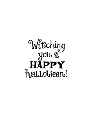 Witching You A Happy Halloween - B10462